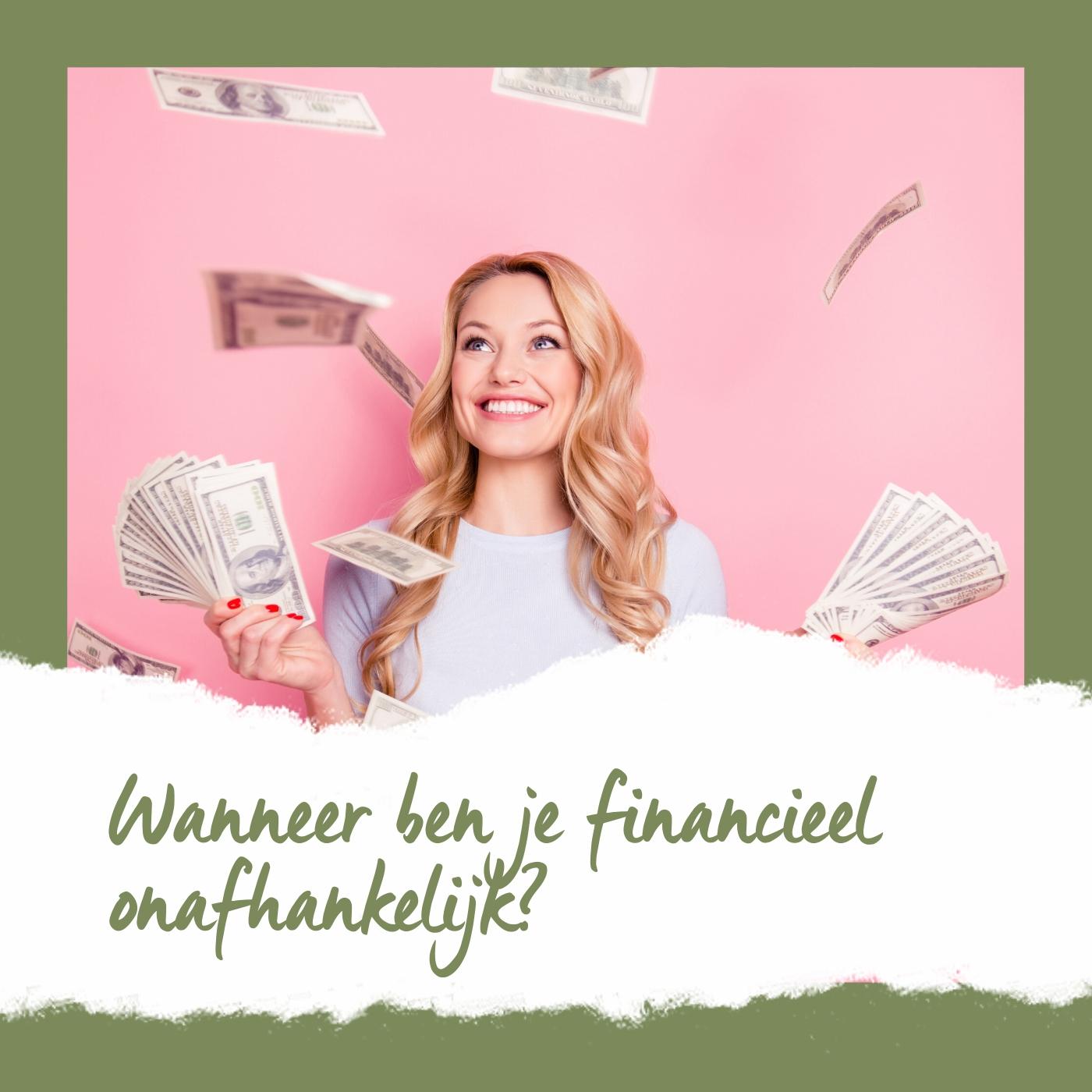 podcast wanneer ben jij financieel onafhankelijk
